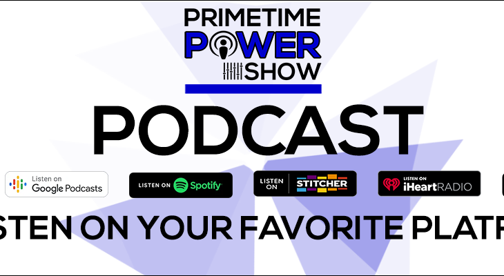 Primetime Power Show - Podcast